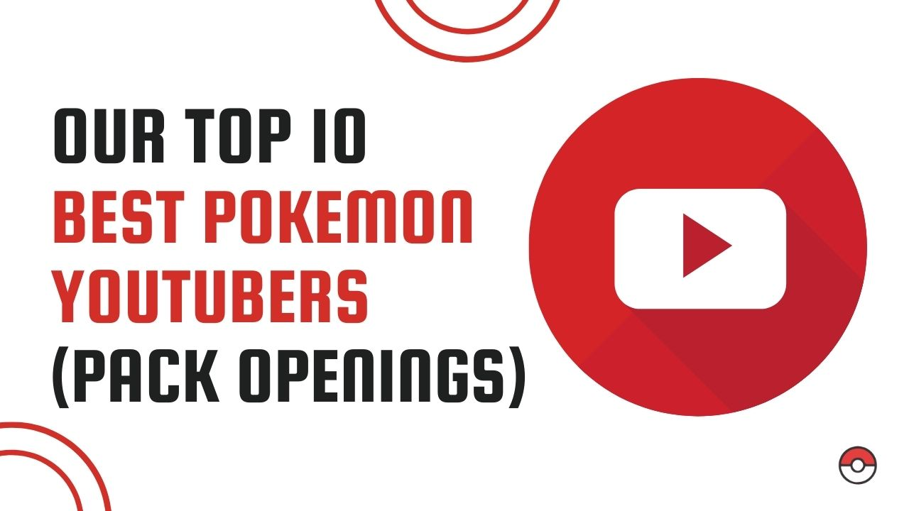 OUR TOP 10 POKEMON YOUTUBERS FEATURED IMAGE